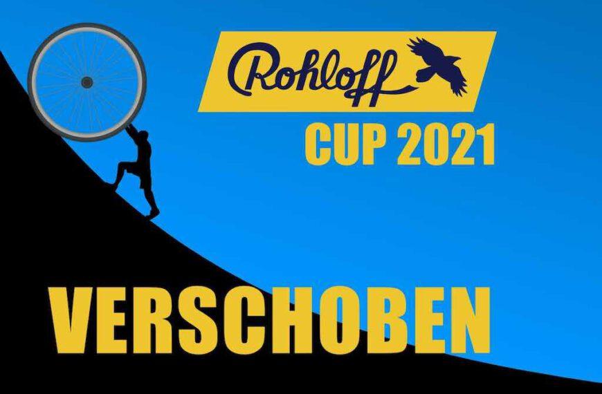 Rohloff-Cup verschoben